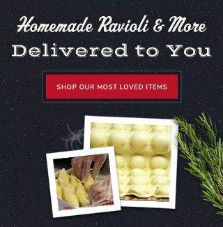 Homemade Ravioli & More Delivered to You